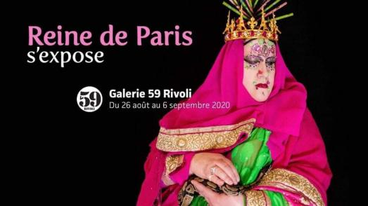 REINE DE PARIS S'EXPOSE.