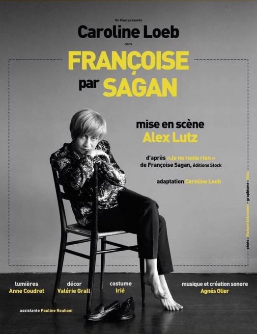 Caroline Loeb dans Françoise par Sagan au Théâtre du Marais